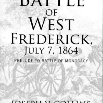Battle of West Frederick, July 7, 1864