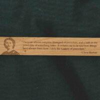 Clara Barton Wooden Bookmark - Disregard of Precedent Quote