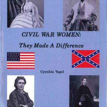 Civil War Women: They Made A Difference, Book 1