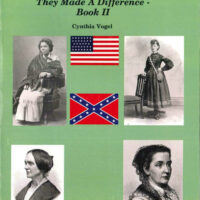 Civil War Women: They Made A Difference, Book 2
