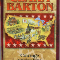 Clara Barton, Courage Under Fire