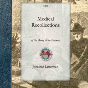Medical Recollections of the Army of the Potomac