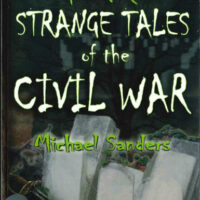 Mysteries and Lore of the Civil War