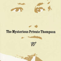 The Mysterious Private Thompson