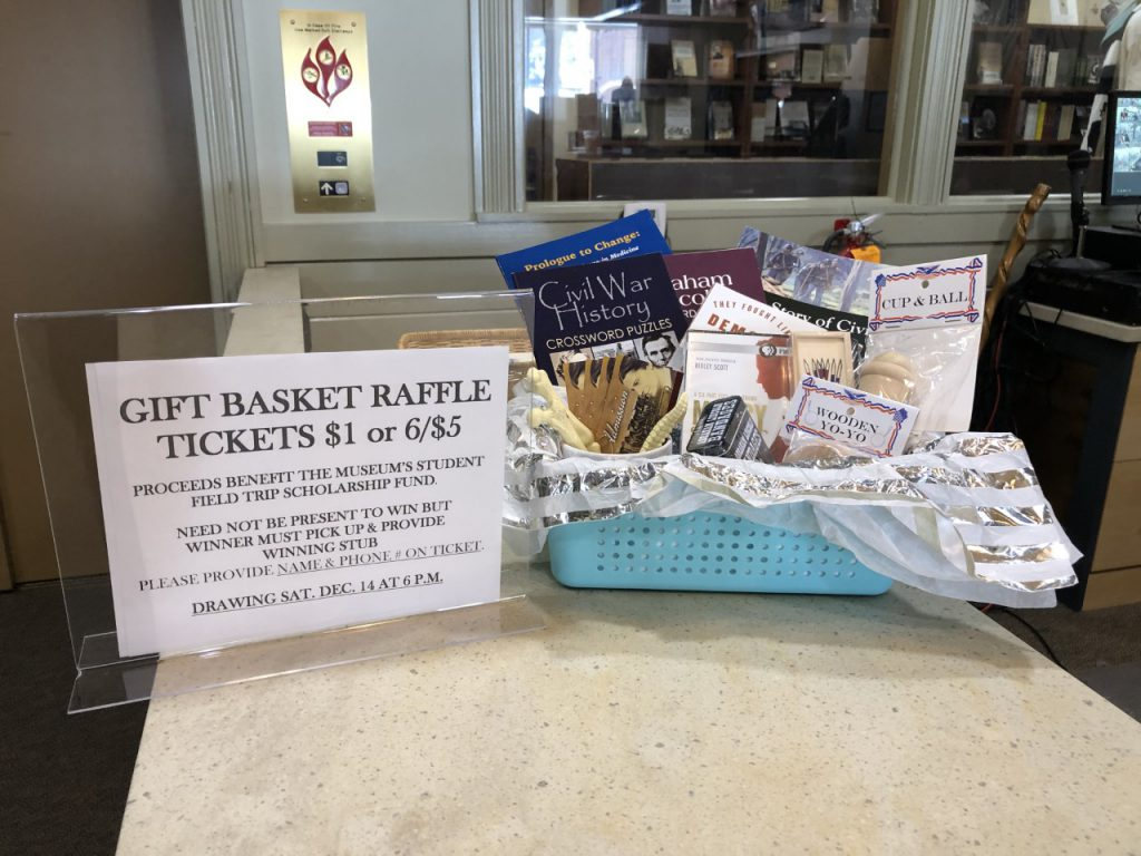 Raffle tickets are available for the gift basket. Proceeds benefit the museum's School Tour Fund.