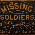 Clara Barton hung this sign at the Missing Soldiers Office, announcing her work to the world (Courtesy of the General Services Administration)